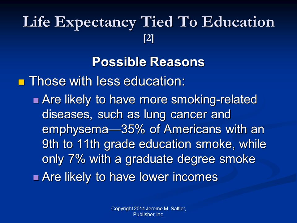 Life Expectancy Tied To Education [2]